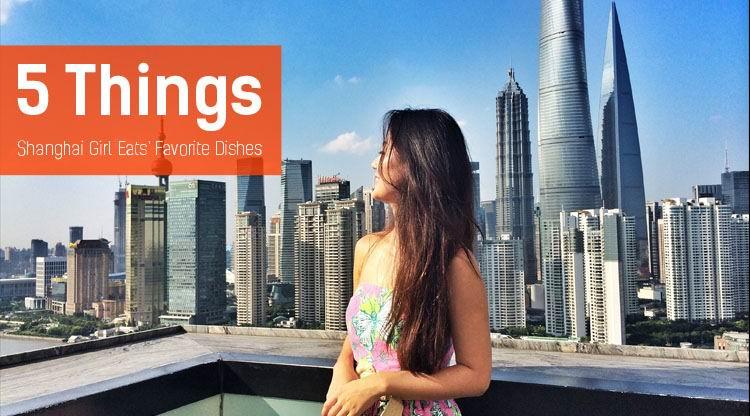 5 Things: Shanghai Girl Eats' Favorite Shanghai Dishes