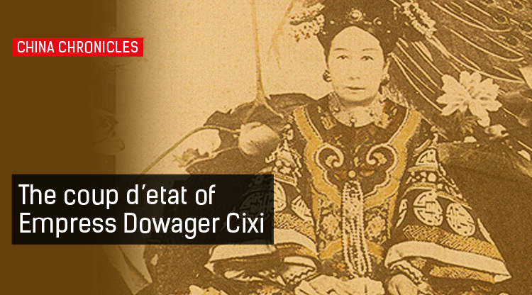 This Day in History: The Coup of Empress Dowager Cixi