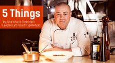 5 Things: Top Chef Kevin B. Thomson's Favorite Eats and Best Experiences