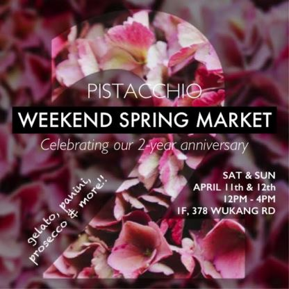Pistacchio Spring Market Happening This Weekend!