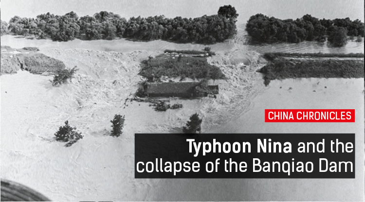 China Chronicles: Typhoon Nina, the 1975 storm that killed more than 200,000