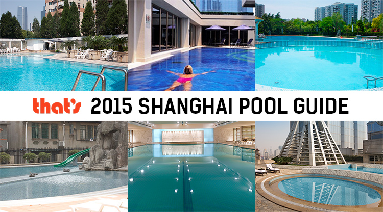Shanghai 39 s best pools 2015 that s shanghai for China fleet club swimming pool prices