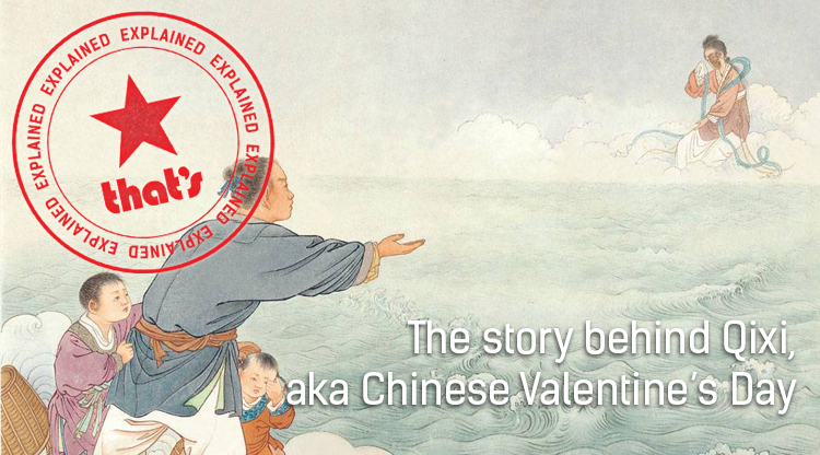 Explainer: The Story of Qixi, AKA Chinese Valentine's Day